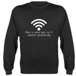 Реглан (світшот) Home is where your wifi connects automatically