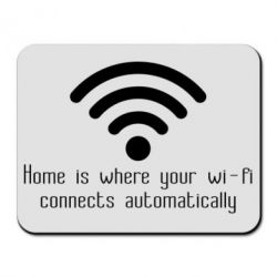 Купить Коврик для мыши Home is where your wifi connects automatically, FatLine