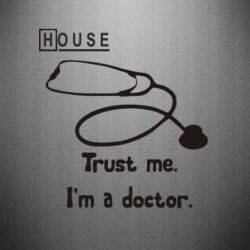 Наклейка House trust me - FatLine
