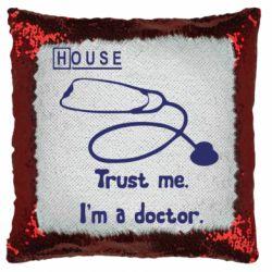 Подушка-хамелеон House trust me