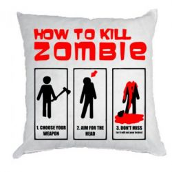Подушка How to kill zombie - FatLine