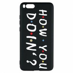 Чохол для Xiaomi Mi Note 3 How you doin'?