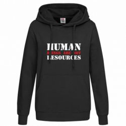 Толстовка жіноча Human beings are not resources