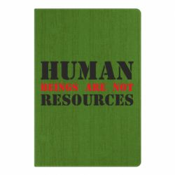 Блокнот А5 Human beings are not resources