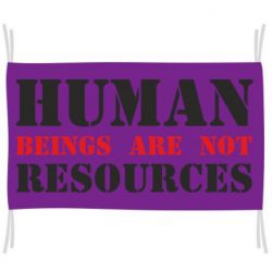 Прапор Human beings are not resources