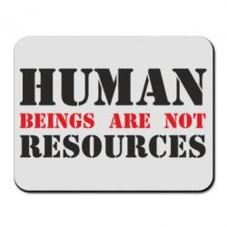 Коврик для мыши Human beings are not resources