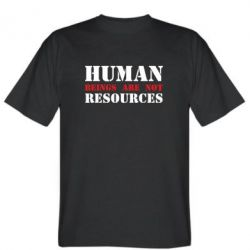 Футболка Human beings are not resources