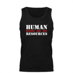 Мужская майка Human beings are not resources