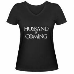 Женская футболка с V-образным вырезом Husband is coming