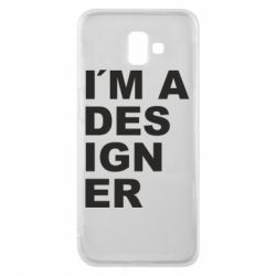 Чохол для Samsung J6 Plus 2018 I AM A DESIGNER