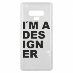 Чохол для Samsung Note 9 I AM A DESIGNER