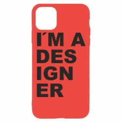 Чохол для iPhone 11 Pro I AM A DESIGNER