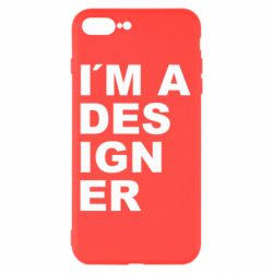 Чохол для iPhone 7 Plus I AM A DESIGNER
