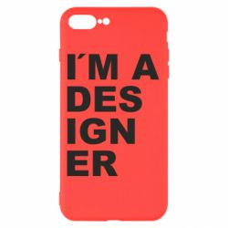Чохол для iPhone 8 Plus I AM A DESIGNER