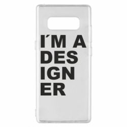Чохол для Samsung Note 8 I AM A DESIGNER