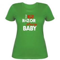 Жіноча футболка I am RAZOR sharp Baby