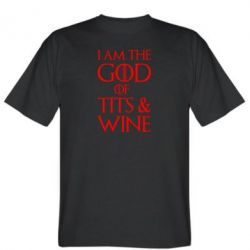 Футболка I am the god of tits & wine