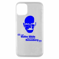 Чехол для iPhone 11 Pro i am walter white also known as heisenberg