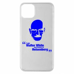 Чехол для iPhone 11 Pro Max i am walter white also known as heisenberg