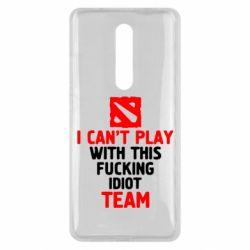 Чехол для Xiaomi Mi9T I can't play with this fucking idiot team Dota