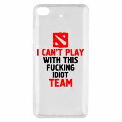 Чехол для Xiaomi Mi 5s I can't play with this fucking idiot team Dota