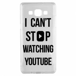 Чохол для Samsung A5 2015 I can't stop watching youtube