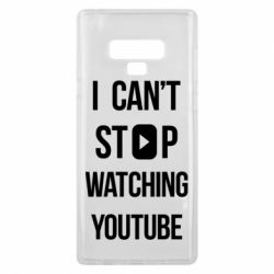 Чохол для Samsung Note 9 I can't stop watching youtube