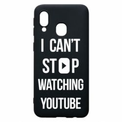 Чохол для Samsung A40 I can't stop watching youtube