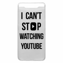 Чохол для Samsung A80 I can't stop watching youtube