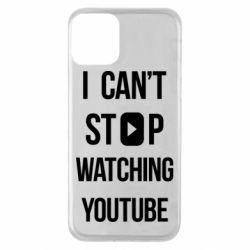 Чохол для iPhone 11 I can't stop watching youtube