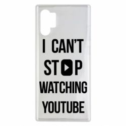 Чохол для Samsung Note 10 Plus I can't stop watching youtube
