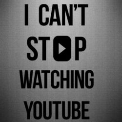 Наклейка I can't stop watching youtube
