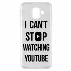 Чохол для Samsung A6 2018 I can't stop watching youtube