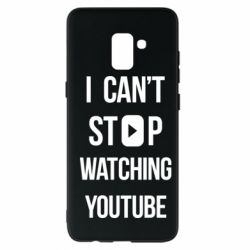 Чохол для Samsung A8+ 2018 I can't stop watching youtube