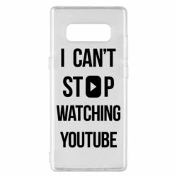 Чохол для Samsung Note 8 I can't stop watching youtube