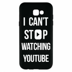 Чохол для Samsung A7 2017 I can't stop watching youtube