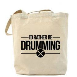 Сумка I'd rather be drumming - FatLine