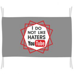 Прапор I don't like haters youtube