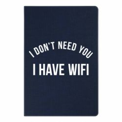 Блокнот А5 I don't need you, i have wifi - FatLine