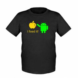 Детская футболка I fixed it! Android - FatLine