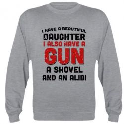 Реглан I have a beautiful daughter. I also have a gun, a shovel and an alibi - FatLine