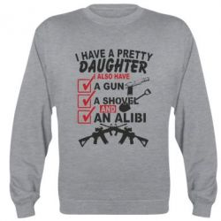Реглан I have a pretty daughter. I also have a gun, a shovel and an alibi - FatLine