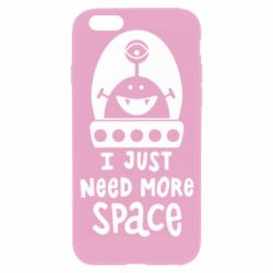 Чохол для iPhone 6/6S I just need more space