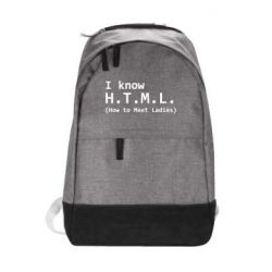 Городской рюкзак I know html how to meet ladies