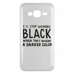 Чохол для Samsung J3 2016 i'll stop wearing black when they invent a darker color