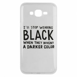 Чохол для Samsung J7 2015 i'll stop wearing black when they invent a darker color