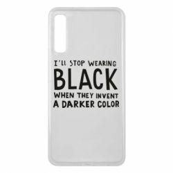 Чохол для Samsung A7 2018 i'll stop wearing black when they invent a darker color