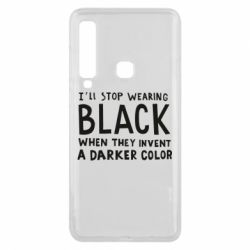 Чохол для Samsung A9 2018 i'll stop wearing black when they invent a darker color