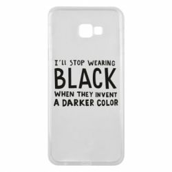 Чохол для Samsung J4 Plus 2018 i'll stop wearing black when they invent a darker color