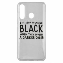 Чохол для Samsung M40 i'll stop wearing black when they invent a darker color